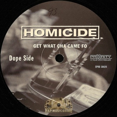 Homicide - Get What Cha Came Fo