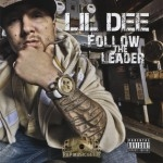 Lil Dee - Follow The Leader