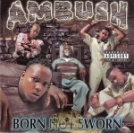 Ambush - Born Not Sworn