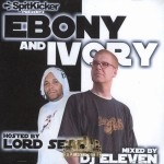 DJ Eleven - Ebony & Ivory (DJ Eleven & Lord Sear)