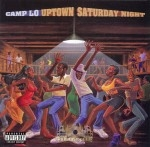 Camp Lo - Uptown Saturday Night