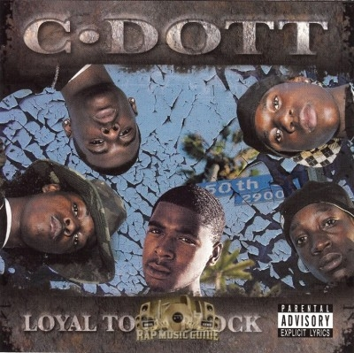 C-Dott - Loyal To Da Block
