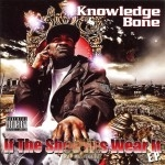 Knowledge Bone - If The Shoe Fits Wear It