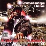 Knowledge Bone - If The Shoe Fits Wear It