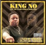 King No And The Madd World Mobsters - Put That On My Mind