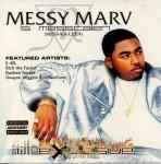 Messy Marv - Still Explosive