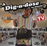 Digady - A Dig-A-Dose