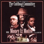 The Cutthoat Committee - Money Iz Motive