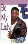 TC Therman Conner - Be My Lady