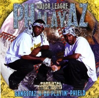 Major League Phalayaz - Gangstaz-N-Da Playin' Phield