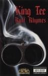 King Tee - Ruff Rhymes