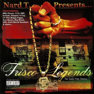 Nard T. Presents - Frisco Legends