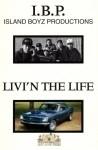 I.B.P. - Liv-N The Life