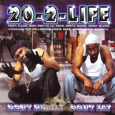 20-2-Life - Don't Hustle Don't Eat