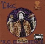 Tha Liks - X.O. Experience