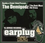 The Demigodz - The Godz Must Be Crazy