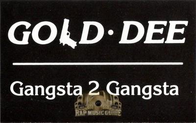 Gold Dee - Gangsta 2 Gangsta