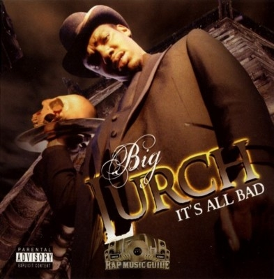 Big Lurch - It's All Bad