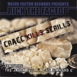 Rich The Factor - Cracc Scrills