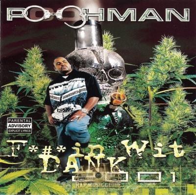 Pooh-Man - Fuckin Wit' Dank 2001