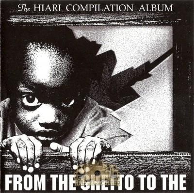 The Hiari Compilation Album - From The Ghetto To The Galaxy