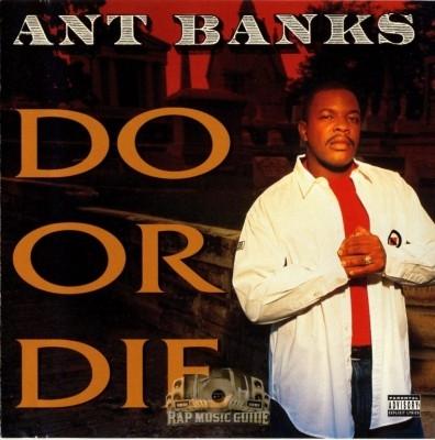Ant Banks - Do Or Die