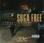 Suga Free - Street Gospel