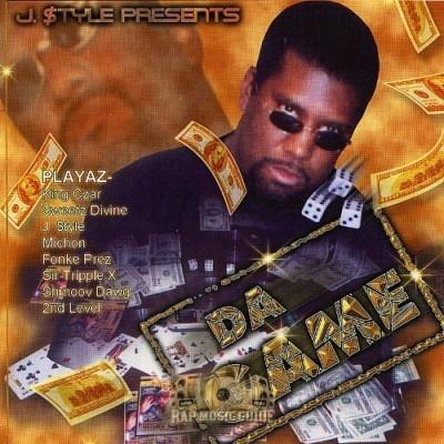 J. $tyle - Da Game