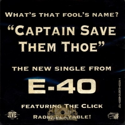 E-40 - Captain Save Them Thoe