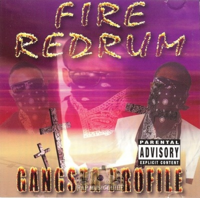 Gangsta Profile - Fire Redrum