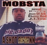 Mobsta - A Shot Of Henn