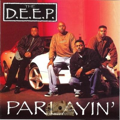 The D.E.E.P. - Parlayin'