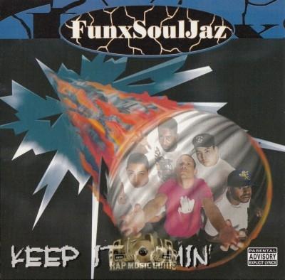 FunxSoulJaz - Keep It Comin