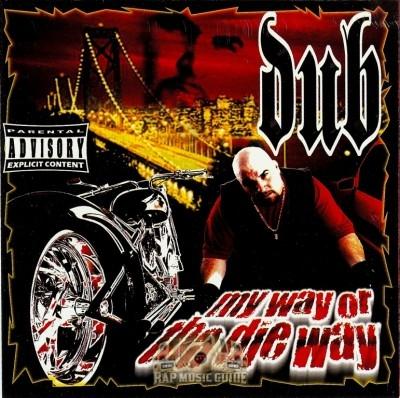 Dub - My Way Or The Die Way