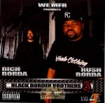 Rich & Rush - Black Border Brothers 5