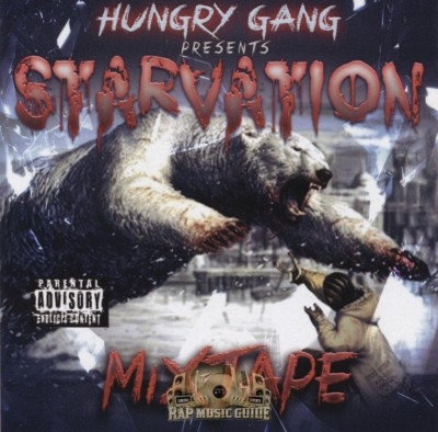 Hungry Gang Presents - Starvation Mixtape