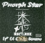 Pnorph Star - If U Only Knew