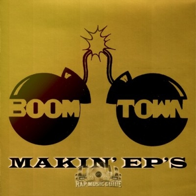 Boom Town - Makin' EP's