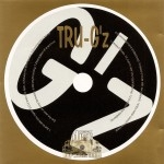 Tru-G'z - From The Heart