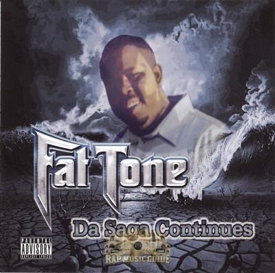 Fat Tone - Da Saga Continues
