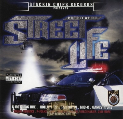 Stackin Chips Records Presents - Street Life Compilation