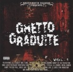 Nasty North Records Presents - Ghetto Graduite Vol. 1