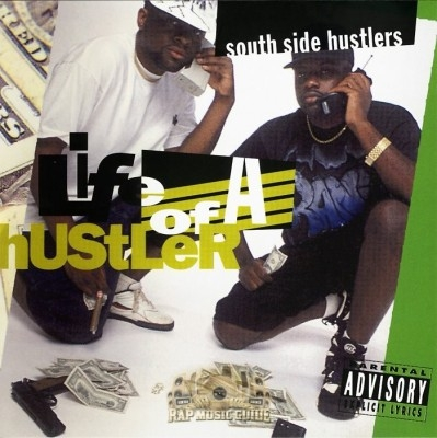 South Side Hustlers - Life Of A Hustler