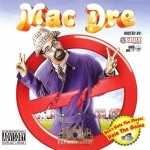 Mac Dre - Don't Hate The Player, Hate The Game #3
