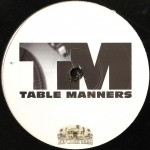 Table Manners - Table Manners