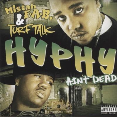 Mistah F.A.B. & Turf Talk - Hyphy Ain't Dead