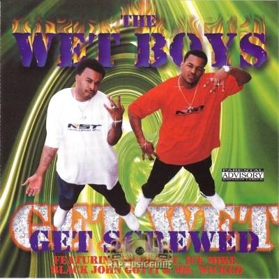 Wet Boys - Get Wet Get Screwed