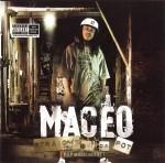 Maceo - Straight Out Da Pot