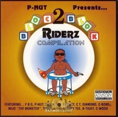 P-Nut Presents - Bloc 2 Blok Riderz Compilation
