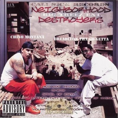 Chino Montana & Breadleon - Neighborhood Destroyers